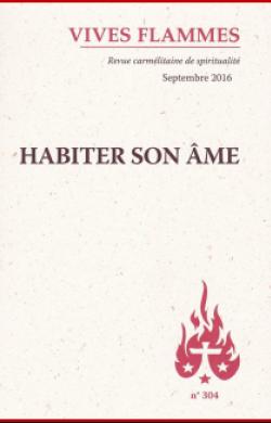 Habiter son âme (n°304)