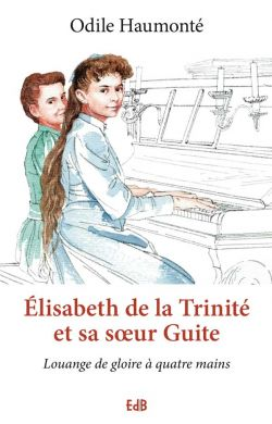 Élisabeth de la Trinité et sa sœur Guite