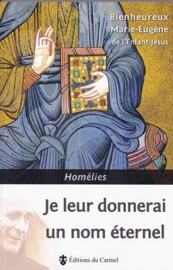Je leur donnerai un nom éternel - Homélies