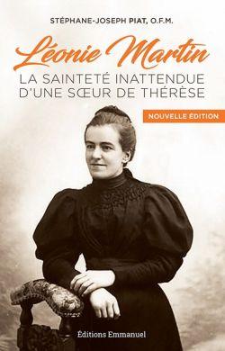Léonie Martin, la sainteté inattendue d'une soeur de Thérèse