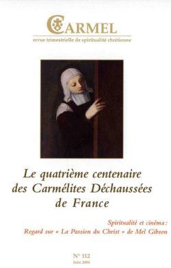 Le quatrième centenaire des Carmélites Déchaussées de France (n°112)