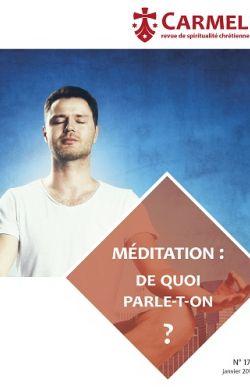 La méditation, de quoi parle-t-on ? (n°170)