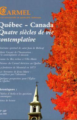 Québec-Canada Quatre siècle de vie contemplative (n°127)