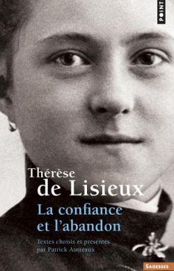 Thérèse de Lisieux - la confiance et l'abandon