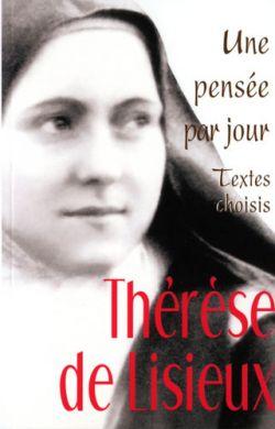 Thérèse de Lisieux - Une pensée par jour