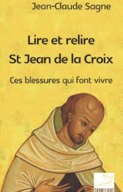 Lire et relire saint Jean de la Croix
