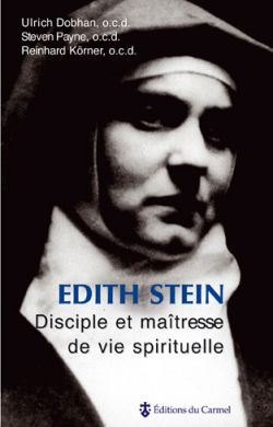 Edith Stein, disciple et maîtresse de vie spirituelle