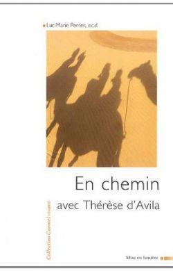 En chemin avec Thérèse d'Avila