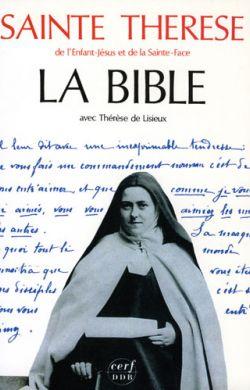 La Bible avec Thérèse de Lisieux