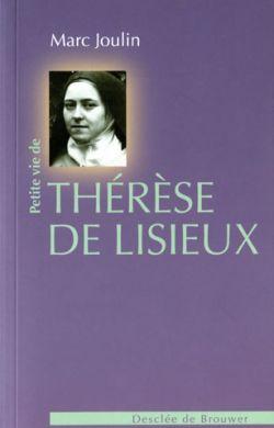 Petite vie de Thérèse de Lisieux