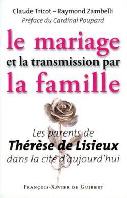 Le mariage et la transmission par la famille