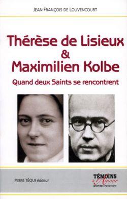 Thérèse de Lisieux et Maximilien Kolbe