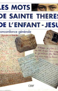 Les mots de sainte Thérèse de l'Enfant-Jésus