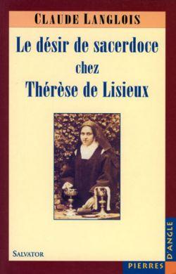 Le désir de sacerdoce chez Thérèse de Lisieux