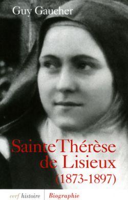 Biographie - Sainte Thérèse de Lisieux (1873-1897)