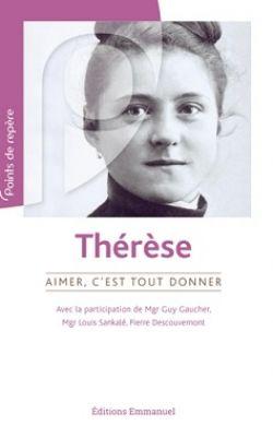 Thérèse - Aimer c'est tout donner