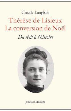 Thérèse de Lisieux - La conversion de Noël
