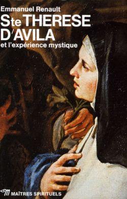 Sainte Thérèse d'Avila et l'expérience mystique