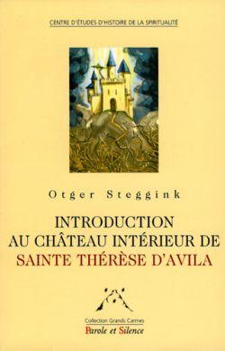 Introduction au château intérieur de sainte Thérèse d'Avila