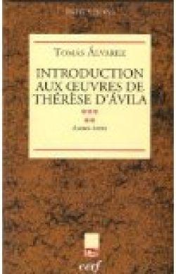 Introduction aux œuvres de Thérèse d'Avila - Autres écrits