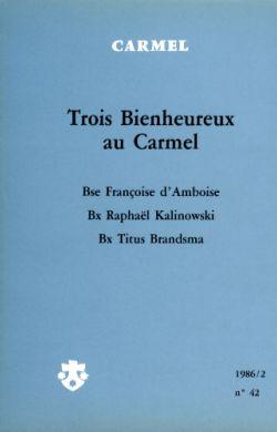 Trois Bienheureux au Carmel (n°42)
