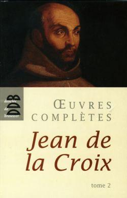 Œuvres Complètes st Jean de la Croix Tome 2