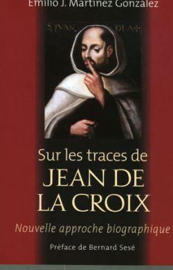 Sur les traces de Jean de la Croix