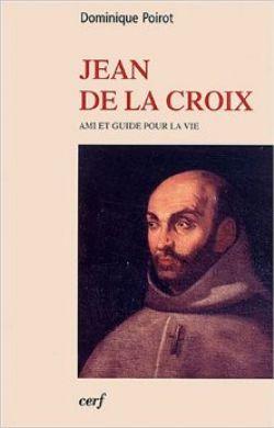 Ami et guide pour la vie, Jean de la Croix