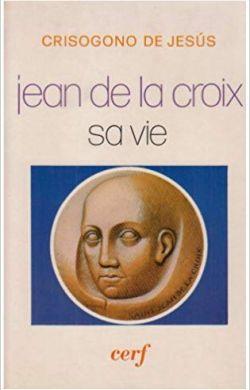 Jean de la Croix - Sa vie