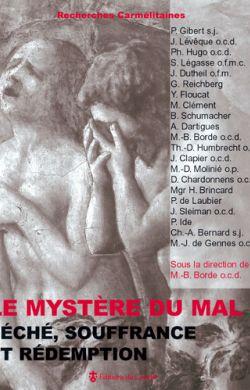 Le Mystère du mal - Péché, souffrance et rédemption
