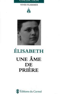 Élisabeth, une âme de prière
