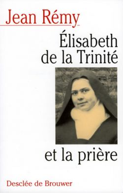 Élisabeth de la Trinité et la prière
