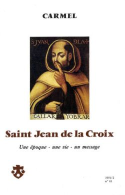 St Jean de la Croix - Une époque, une vie, un message (n°61)