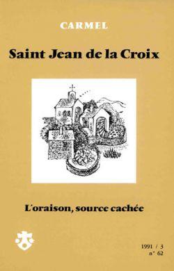 St Jean de la Croix, - L'oraison source cachée (n°62)