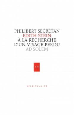 Edith Stein  - À la recherche d'un visage perdu