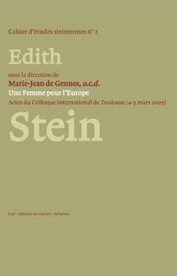 Une Femme pour l'Europe - Edith Stein (1891-1942)