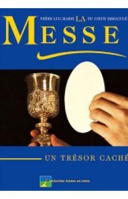 La Messe, un trésor caché