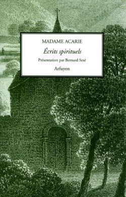 Madame Acarie, Écrits spirituels