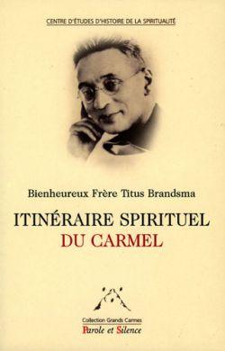 Itinéraire spirituel du Carmel