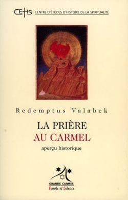 La prière au Carmel