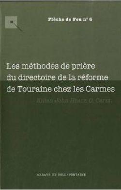 Les méthodes de prière du Directoire de la réforme de Touraine chez les Carmes