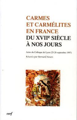 Carmes et Carmélites en France du XVIIème siècle à nos jours.