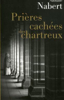 Prières cachées des chartreux