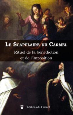 Le scapulaire du Carmel (Rituel)