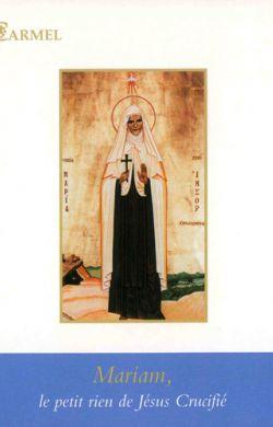 Mariam, le petit rien de jésus Crucifié (n°91)